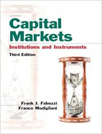 Image of Capital Markets Institutions and Instruments 3 Edition